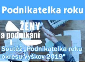 """Vyhlášení 6. ročníku celookresní soutěže """"Podnikatelka roku okresu Vyškov 2019"""""""